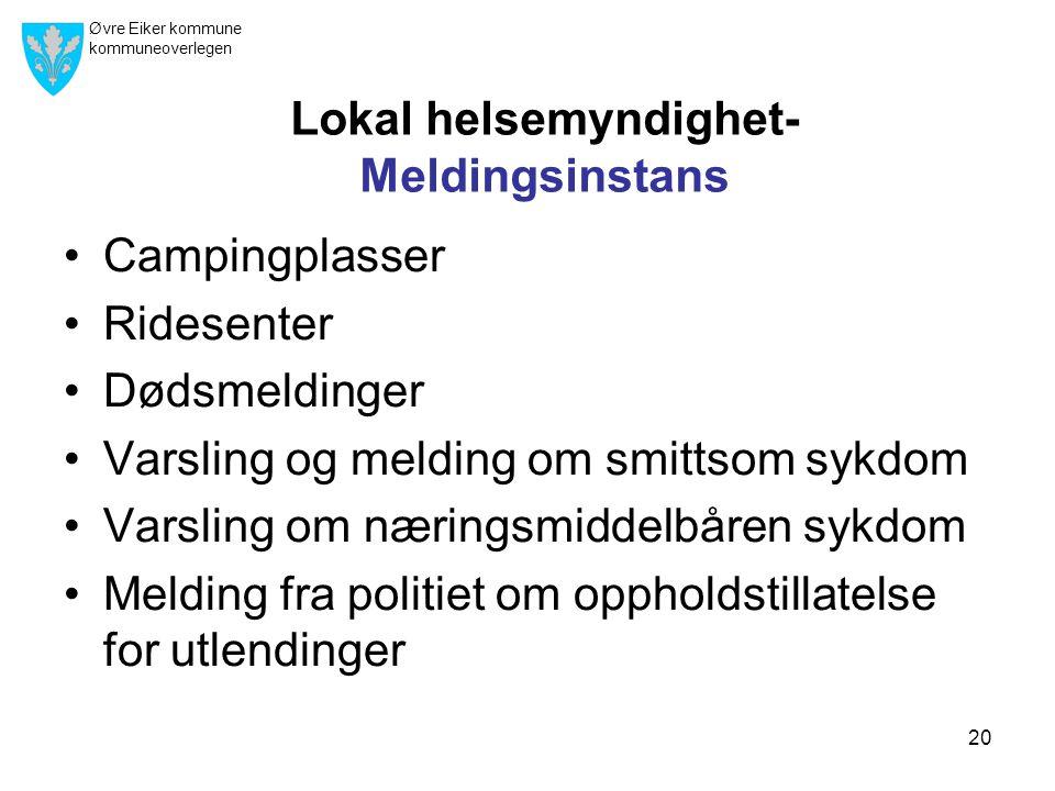 Lokal helsemyndighet- Meldingsinstans