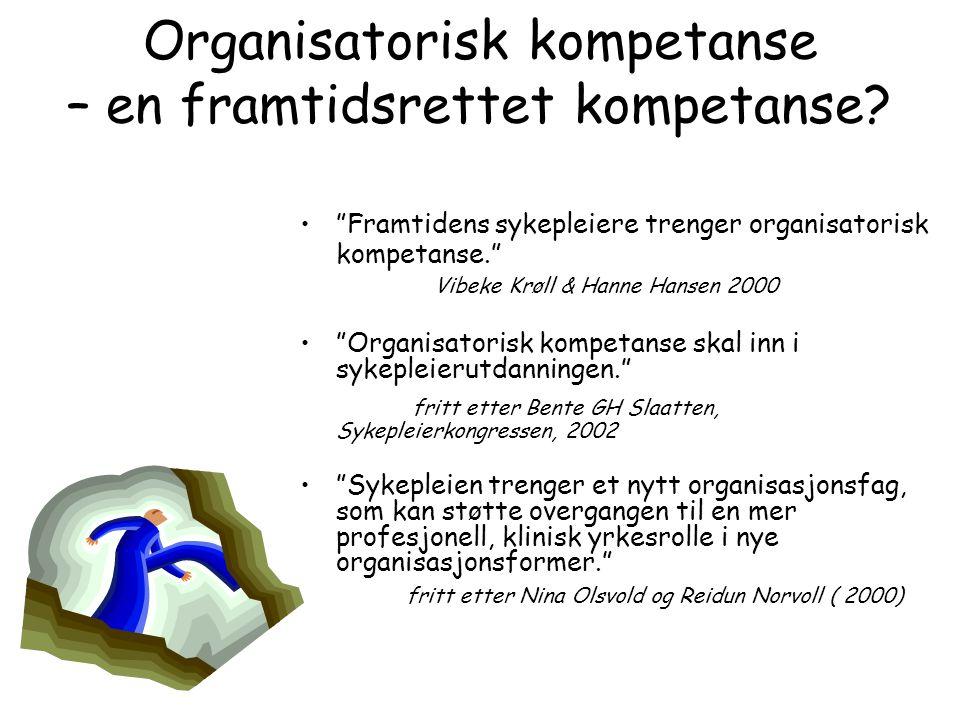 Organisatorisk kompetanse – en framtidsrettet kompetanse