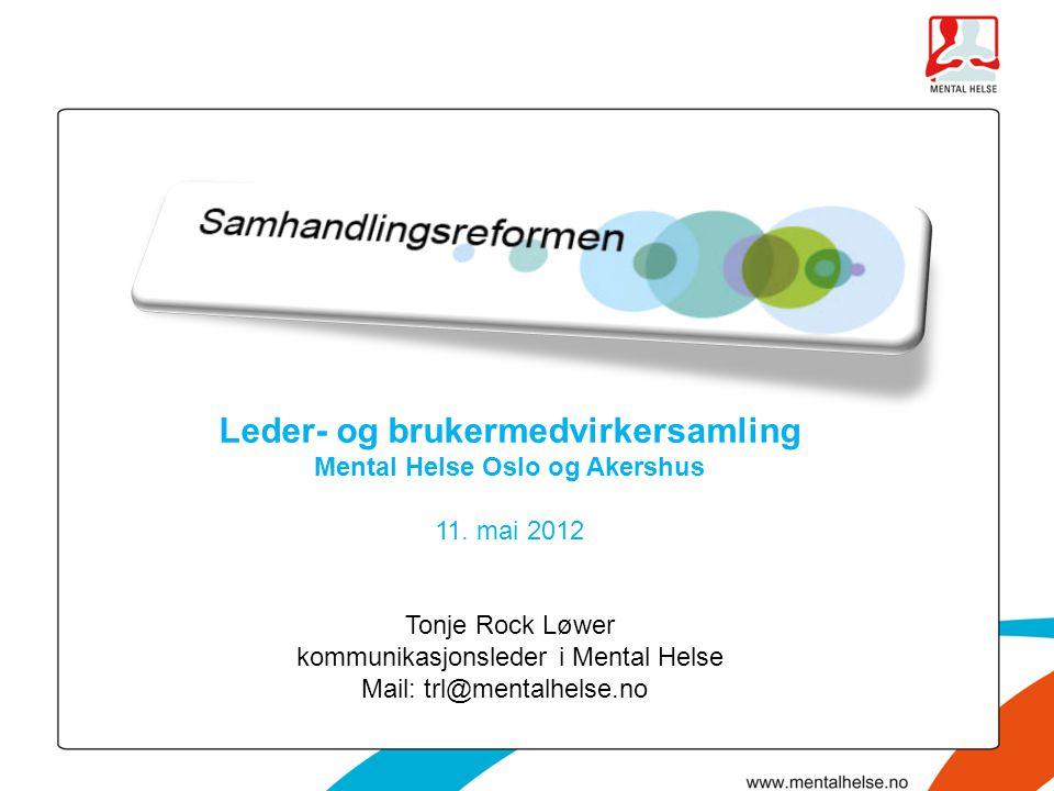 Leder- og brukermedvirkersamling Mental Helse Oslo og Akershus