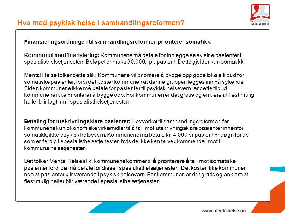 Hva med psykisk helse i samhandlingsreformen