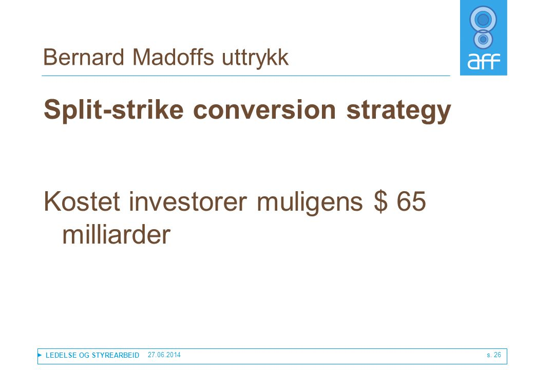 Split strike conversion strategy