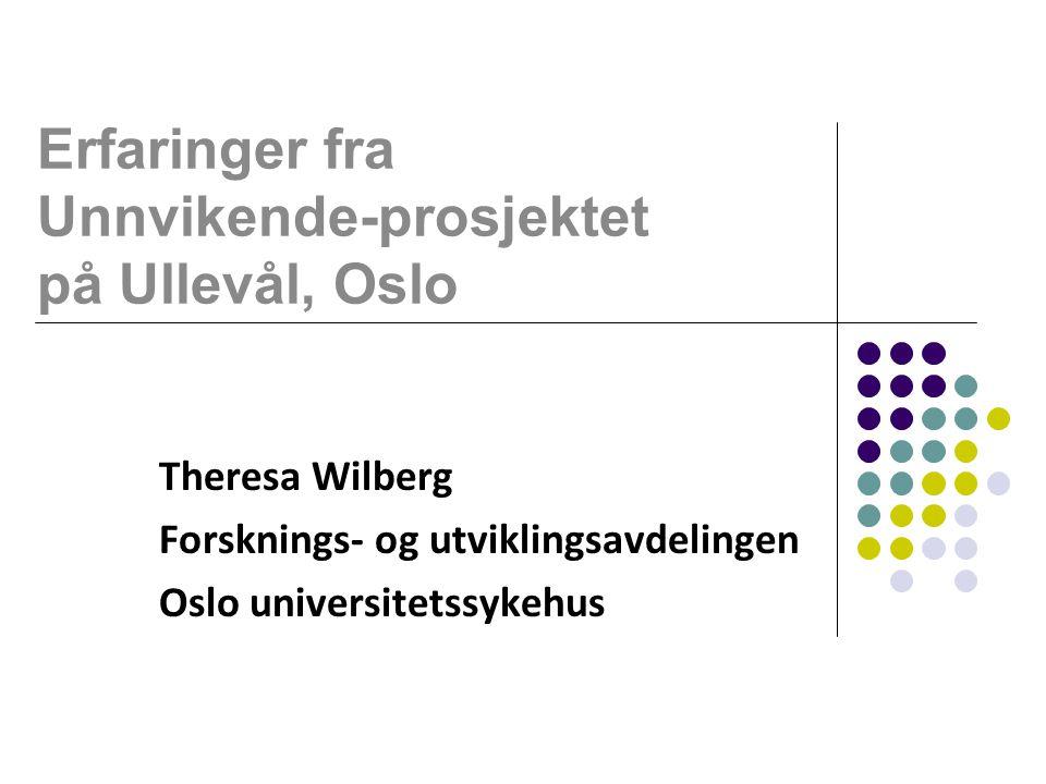 Erfaringer fra Unnvikende-prosjektet på Ullevål, Oslo
