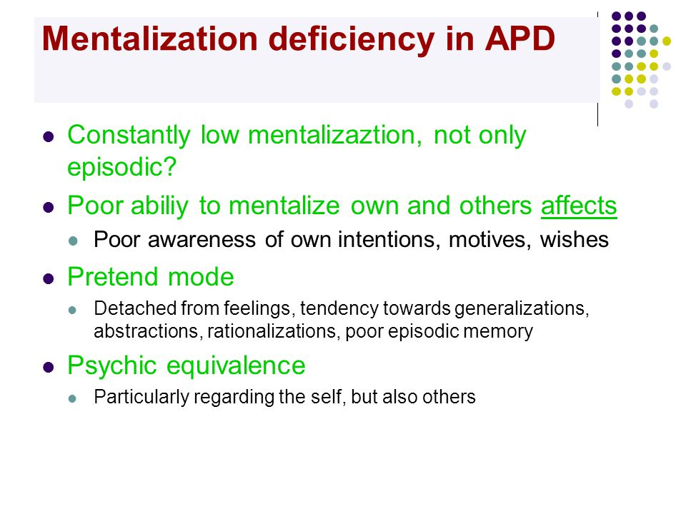 Mentalization deficiency in APD