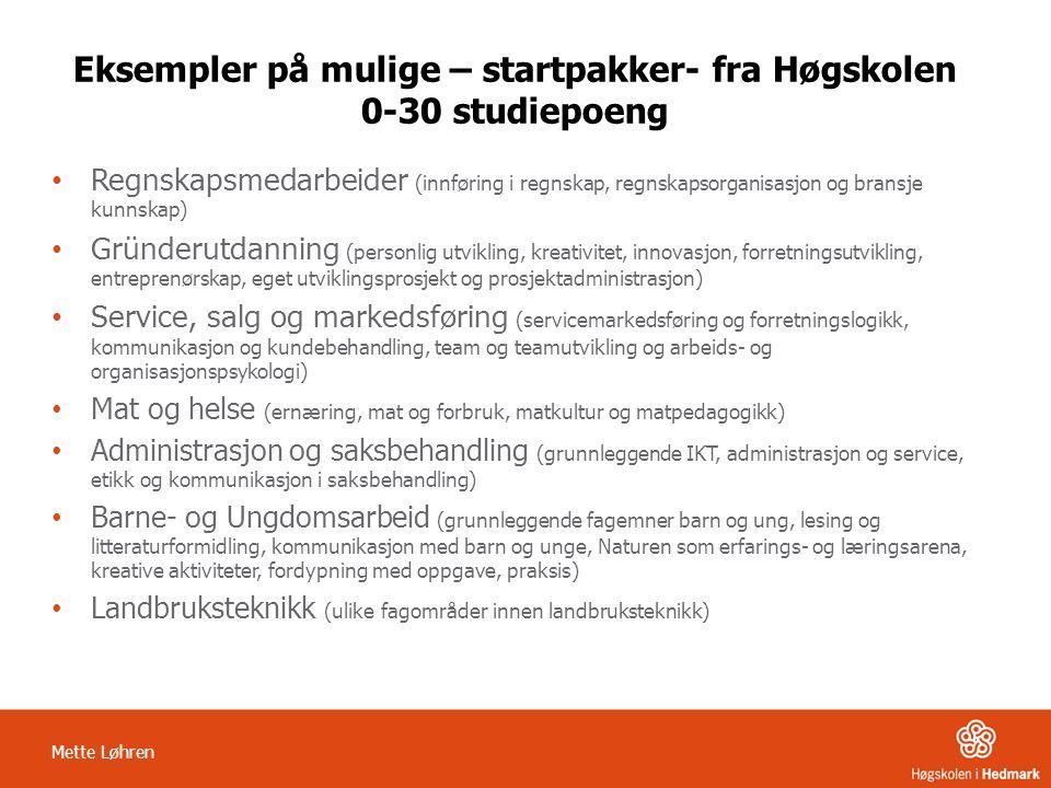 Eksempler på mulige – startpakker- fra Høgskolen 0-30 studiepoeng