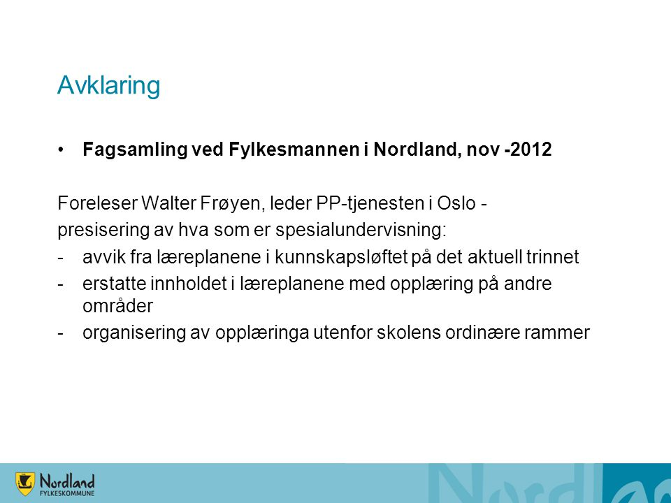 Avklaring Fagsamling ved Fylkesmannen i Nordland, nov -2012