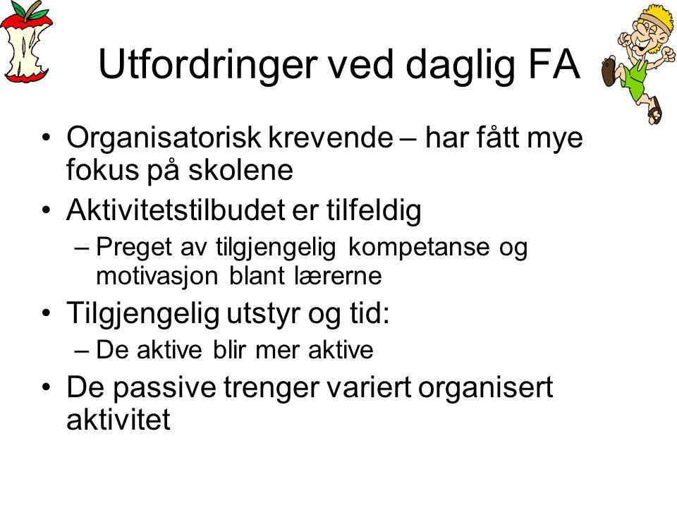 Utfordringer ved daglig FA