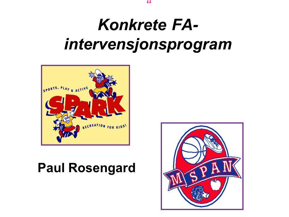 Konkrete FA-intervensjonsprogram