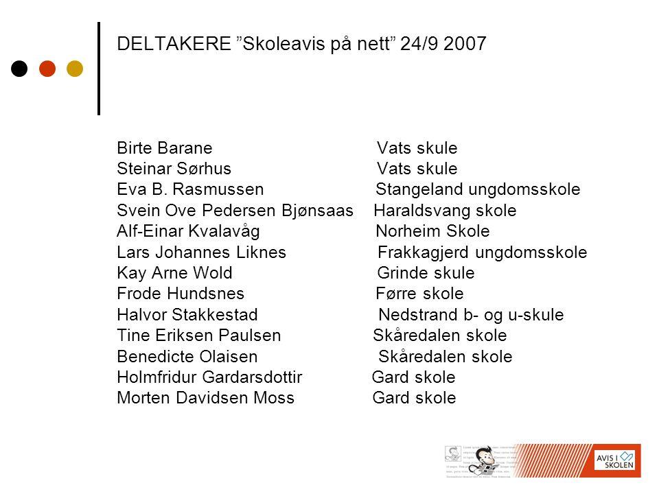 DELTAKERE Skoleavis på nett 24/9 2007
