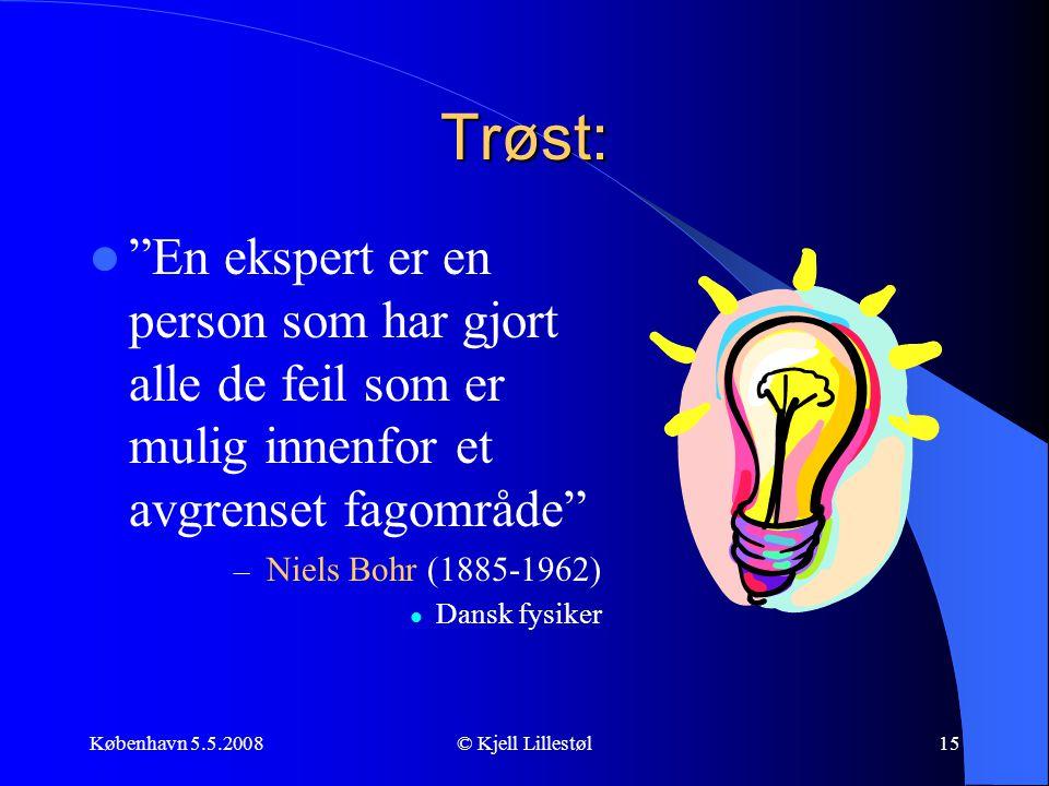 Trøst: En ekspert er en person som har gjort alle de feil som er mulig innenfor et avgrenset fagområde