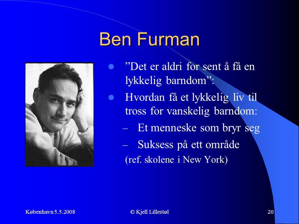 Ben Furman Det er aldri for sent å få en lykkelig barndom :