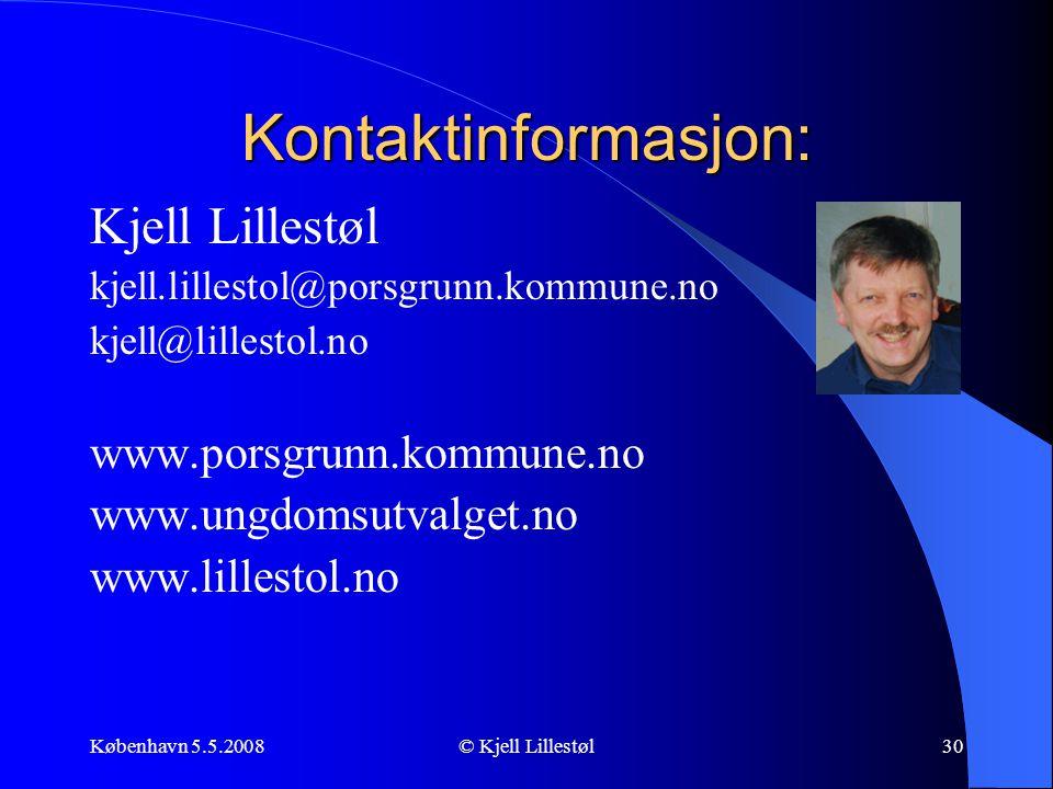Kontaktinformasjon: Kjell Lillestøl www.porsgrunn.kommune.no