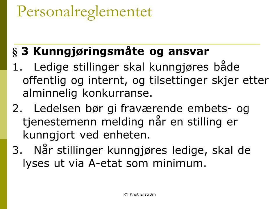 Personalreglementet § 3 Kunngjøringsmåte og ansvar