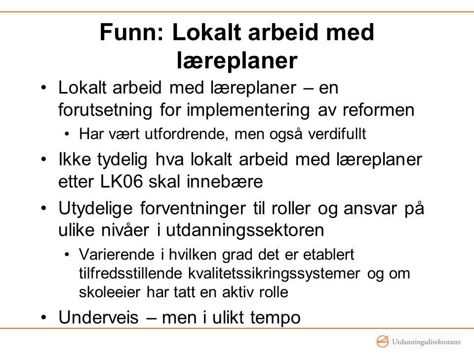 Funn: Lokalt arbeid med læreplaner