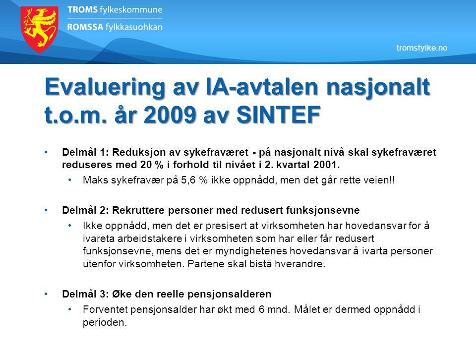 Evaluering av IA-avtalen nasjonalt t.o.m. år 2009 av SINTEF