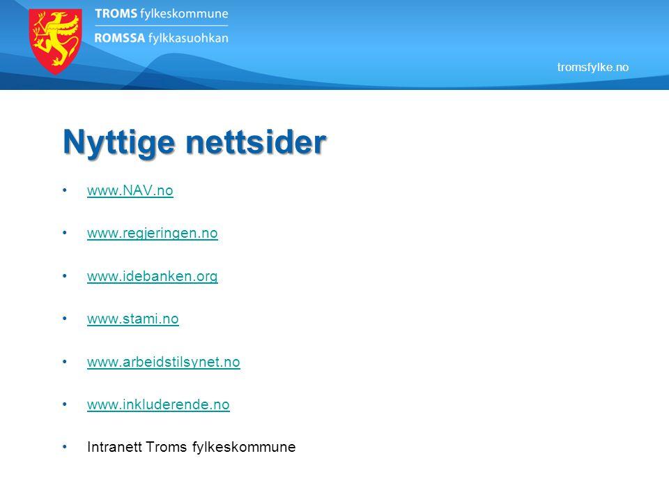 Nyttige nettsider www.NAV.no www.regjeringen.no www.idebanken.org