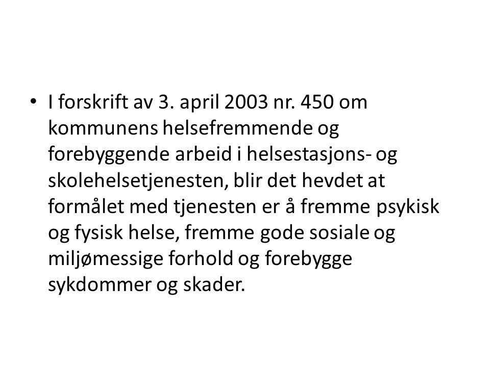 I forskrift av 3. april 2003 nr.