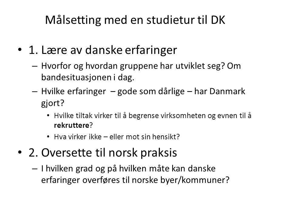 Målsetting med en studietur til DK