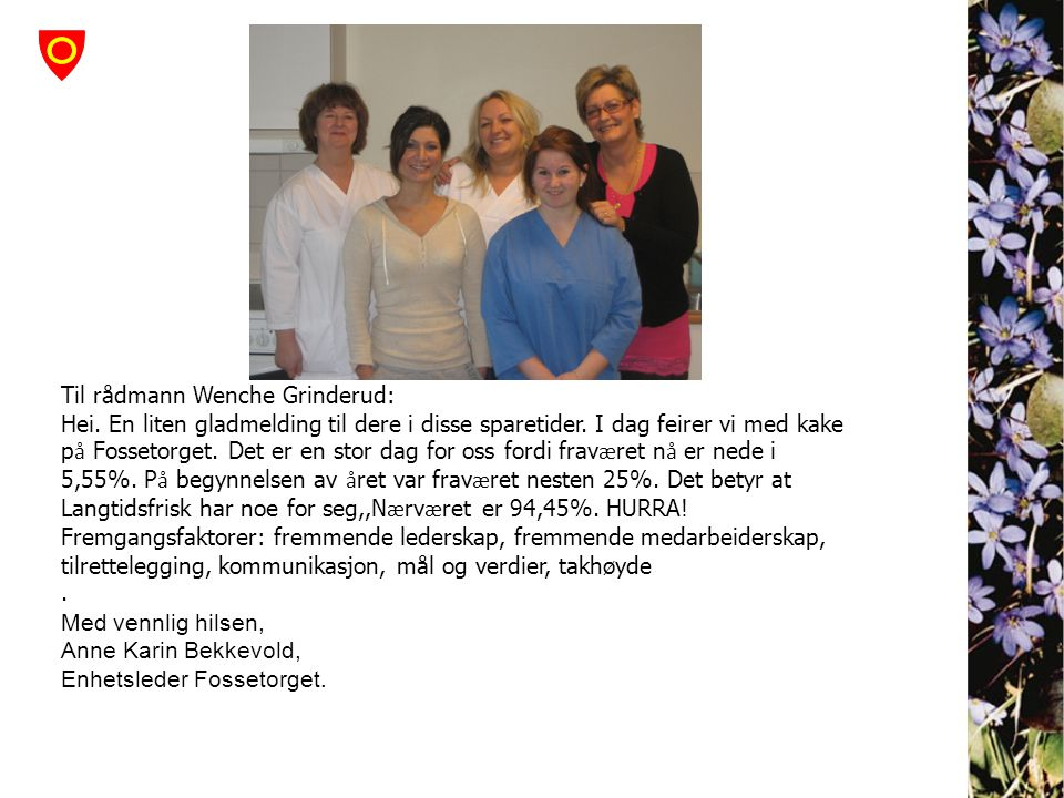Til rådmann Wenche Grinderud:
