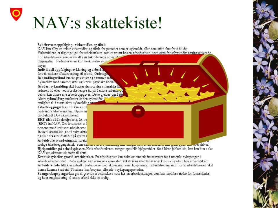 NAV:s skattekiste! Sykefraværsoppfølging - virkemidler og tiltak