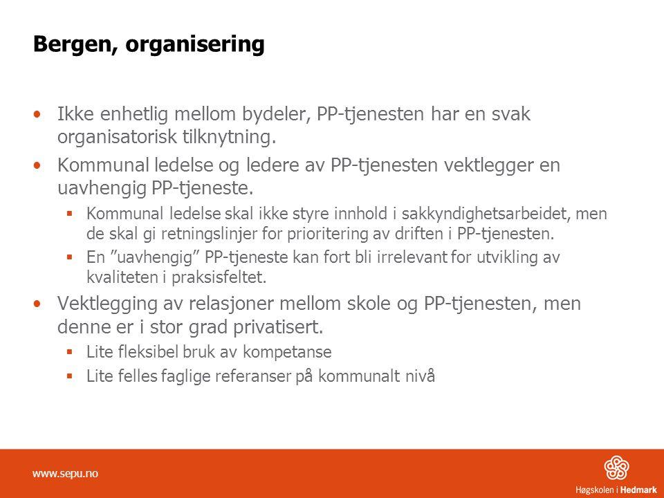 Bergen, organisering Ikke enhetlig mellom bydeler, PP-tjenesten har en svak organisatorisk tilknytning.