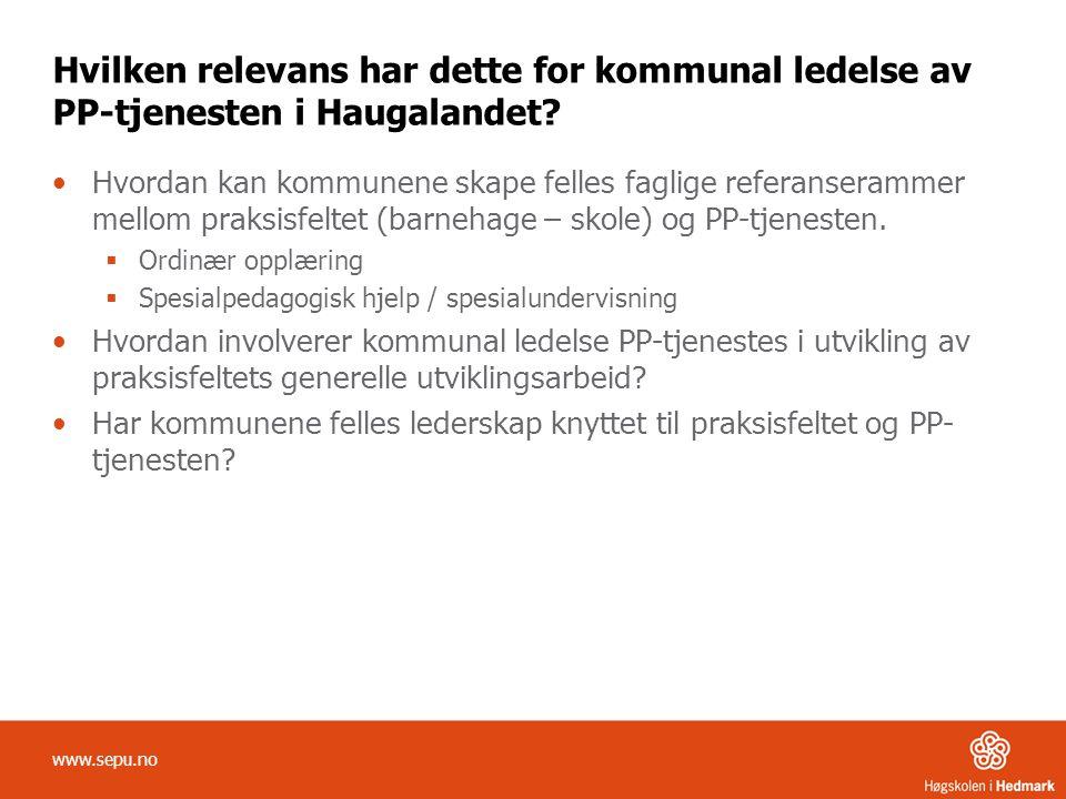 Hvilken relevans har dette for kommunal ledelse av PP-tjenesten i Haugalandet