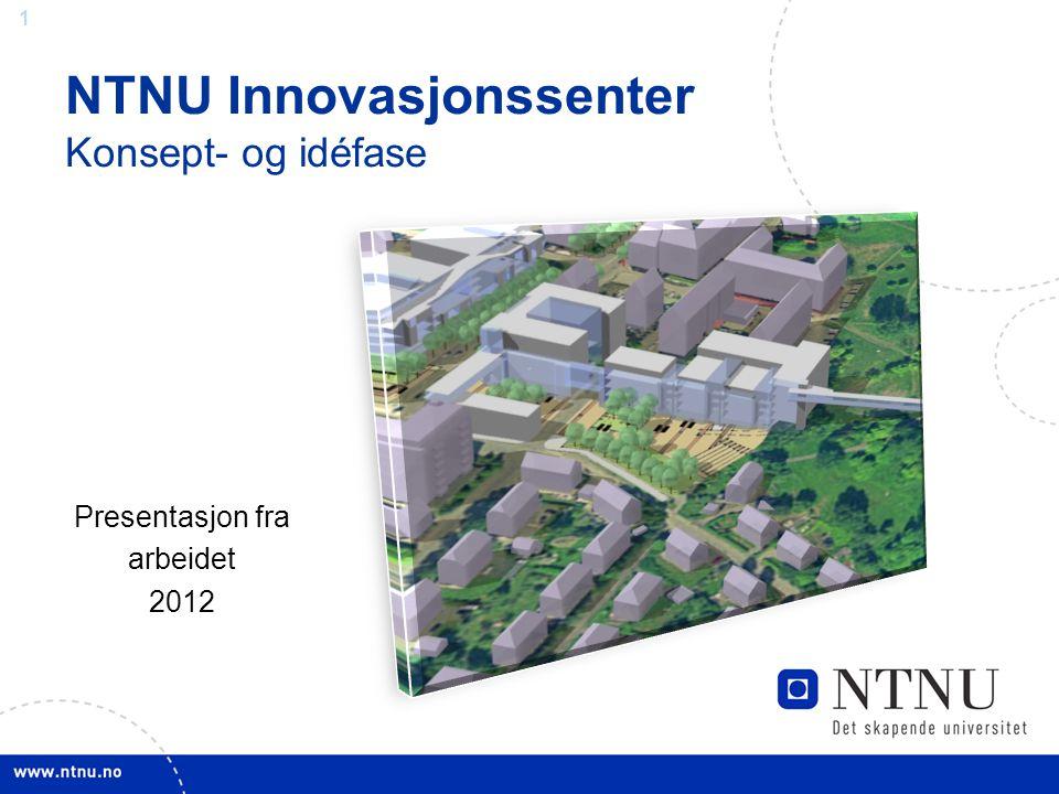 NTNU Innovasjonssenter Konsept- og idéfase
