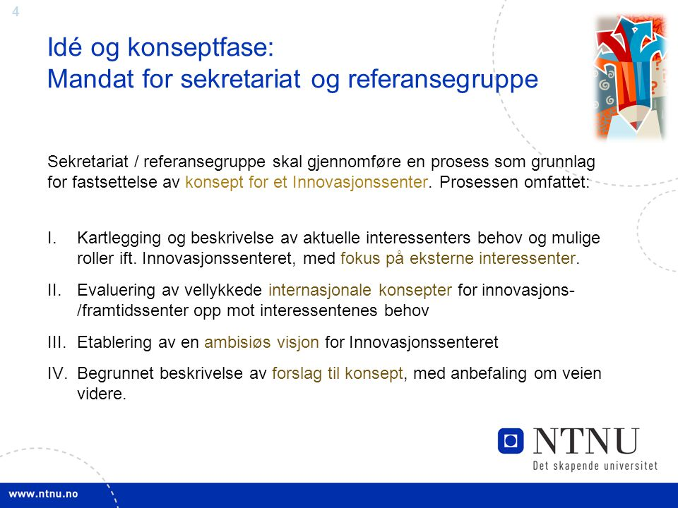 Idé og konseptfase: Mandat for sekretariat og referansegruppe