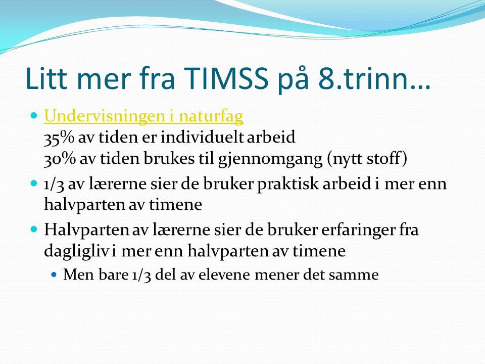 Litt mer fra TIMSS på 8.trinn…