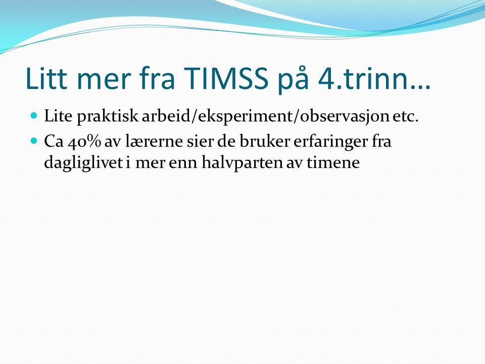 Litt mer fra TIMSS på 4.trinn…