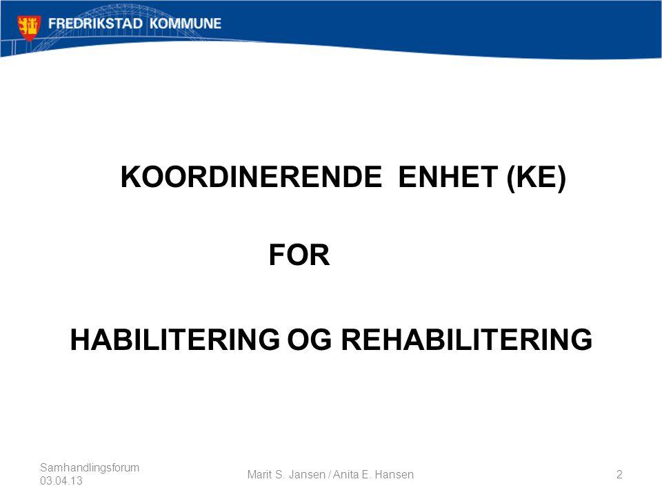 KOORDINERENDE ENHET (KE) FOR HABILITERING OG REHABILITERING