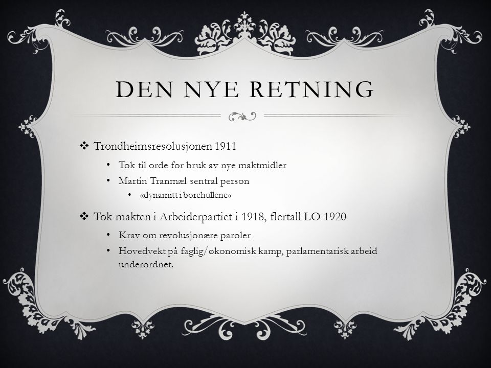 Den nye retning Trondheimsresolusjonen 1911