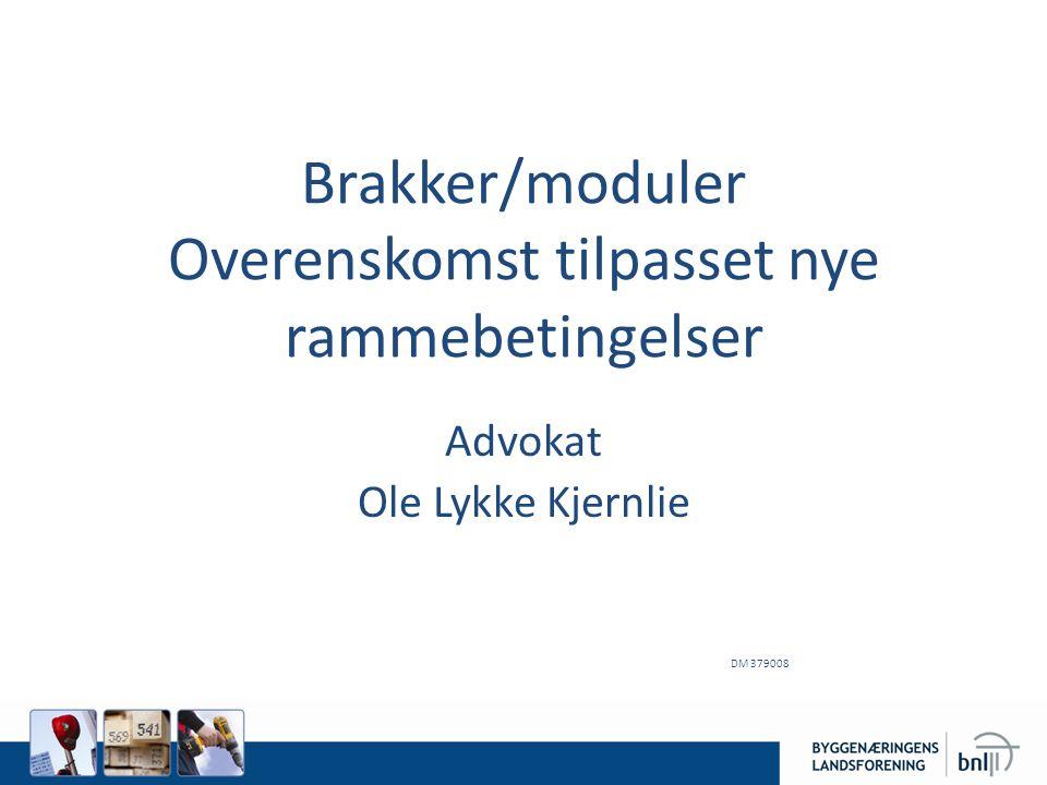 Brakker/moduler Overenskomst tilpasset nye rammebetingelser