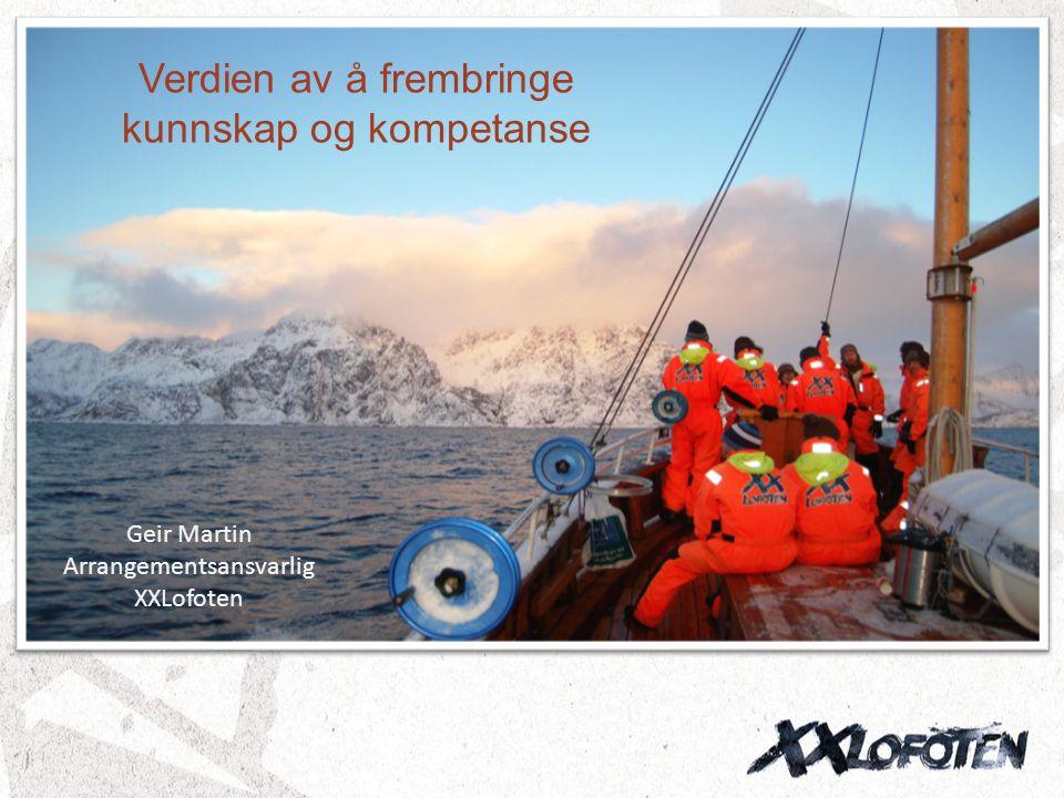 Geir Martin Arrangementsansvarlig XXLofoten