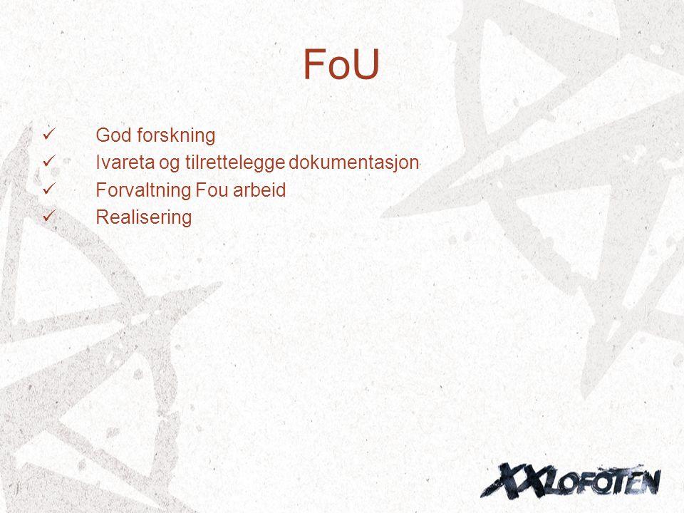 FoU God forskning Ivareta og tilrettelegge dokumentasjon