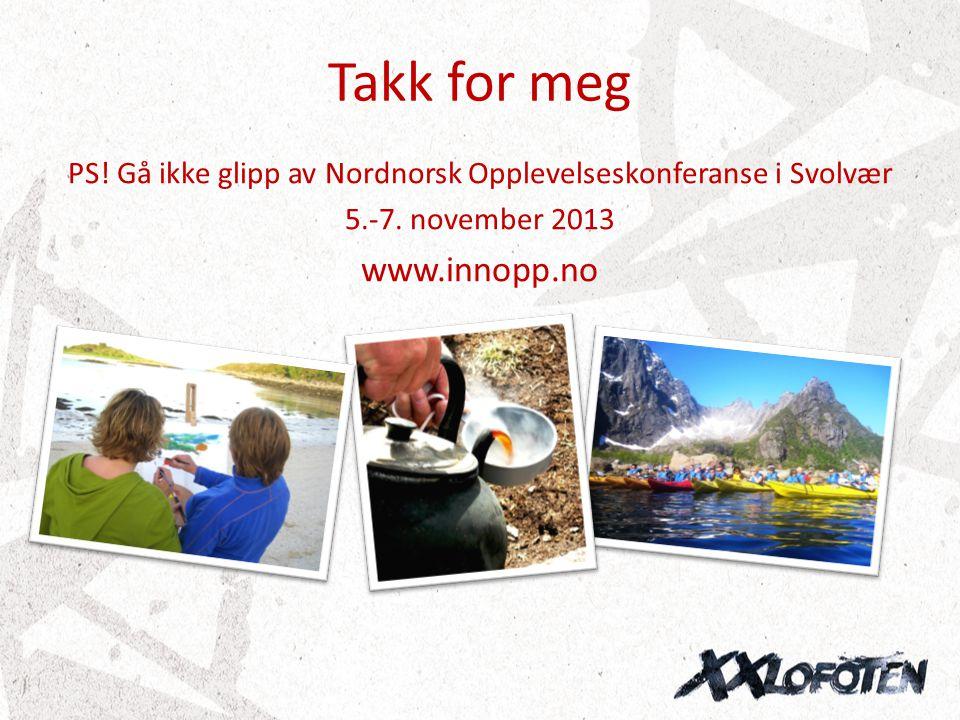 PS! Gå ikke glipp av Nordnorsk Opplevelseskonferanse i Svolvær
