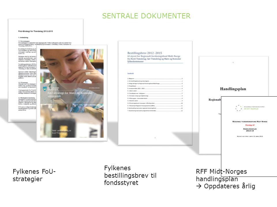 SENTRALE DOKUMENTER Fylkenes bestillingsbrev til fondsstyret