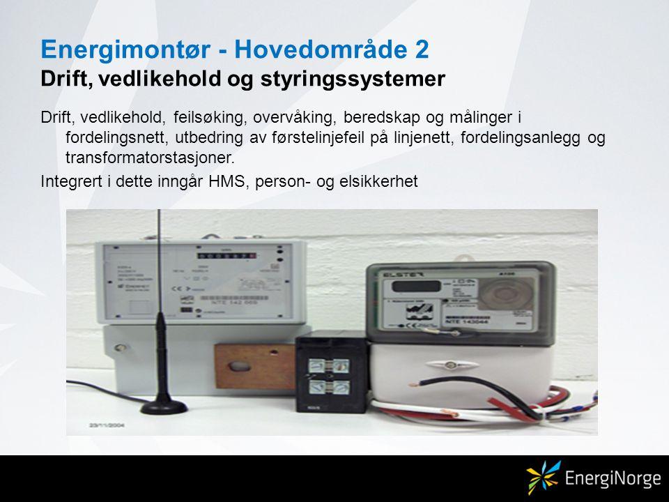 Energimontør - Hovedområde 2 Drift, vedlikehold og styringssystemer