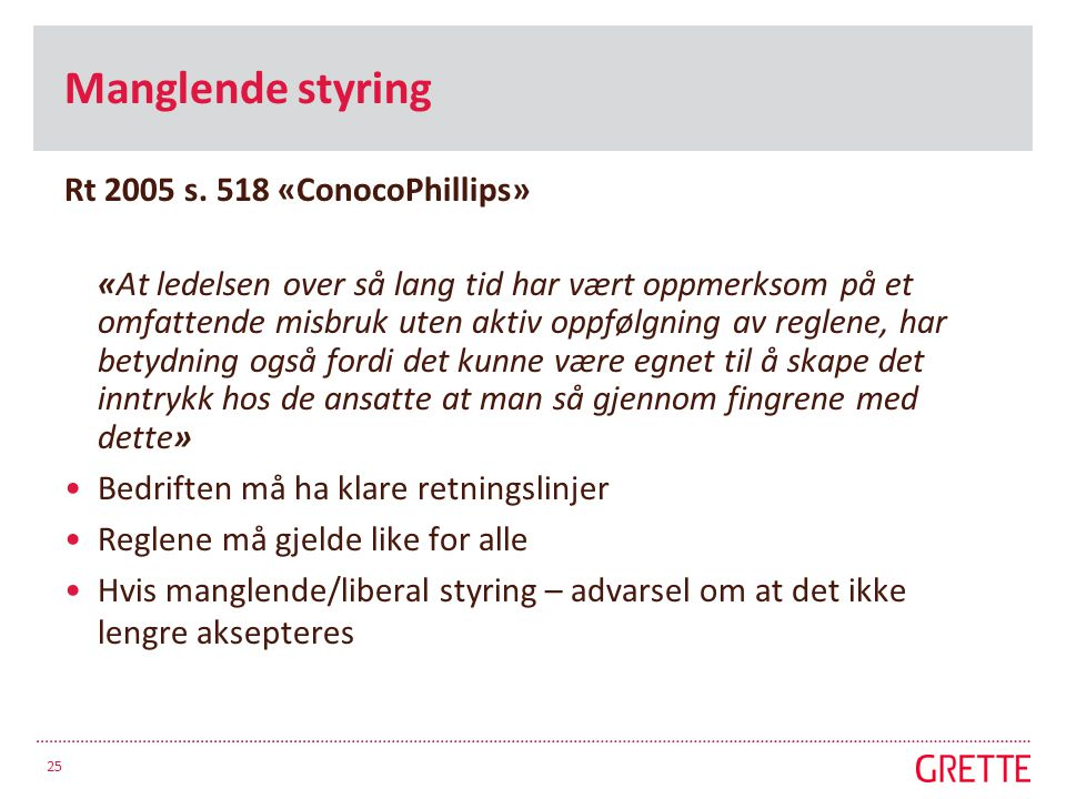Manglende styring Rt 2005 s. 518 «ConocoPhillips»