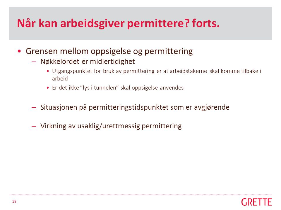 Når kan arbeidsgiver permittere forts.