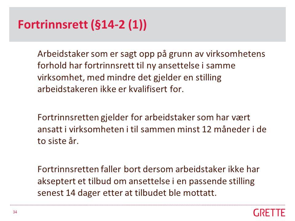 Fortrinnsrett (§14-2 (1))