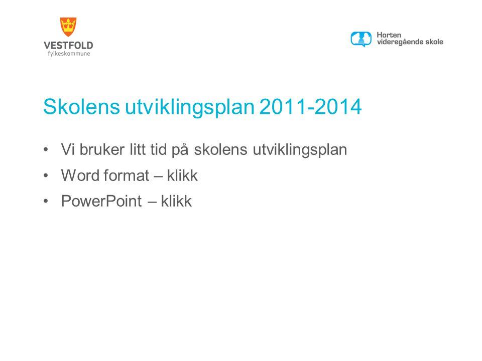 Skolens utviklingsplan 2011-2014