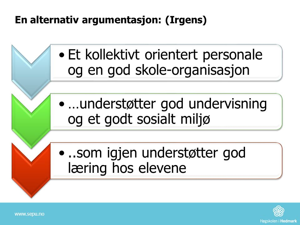 En alternativ argumentasjon: (Irgens)