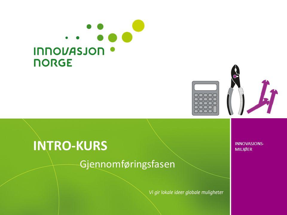 INTRO-KURS Gjennomføringsfasen