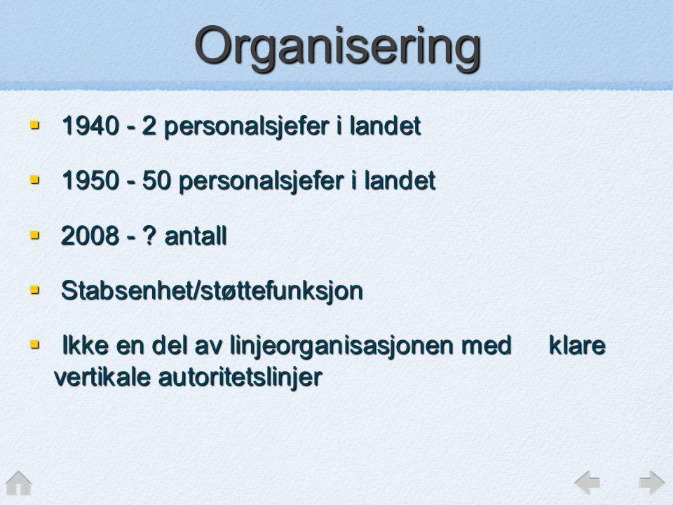 Organisering 1940 - 2 personalsjefer i landet