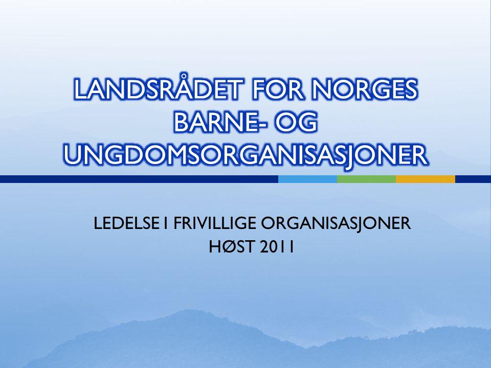 LANDSRÅDET FOR NORGES BARNE- OG UNGDOMSORGANISASJONER