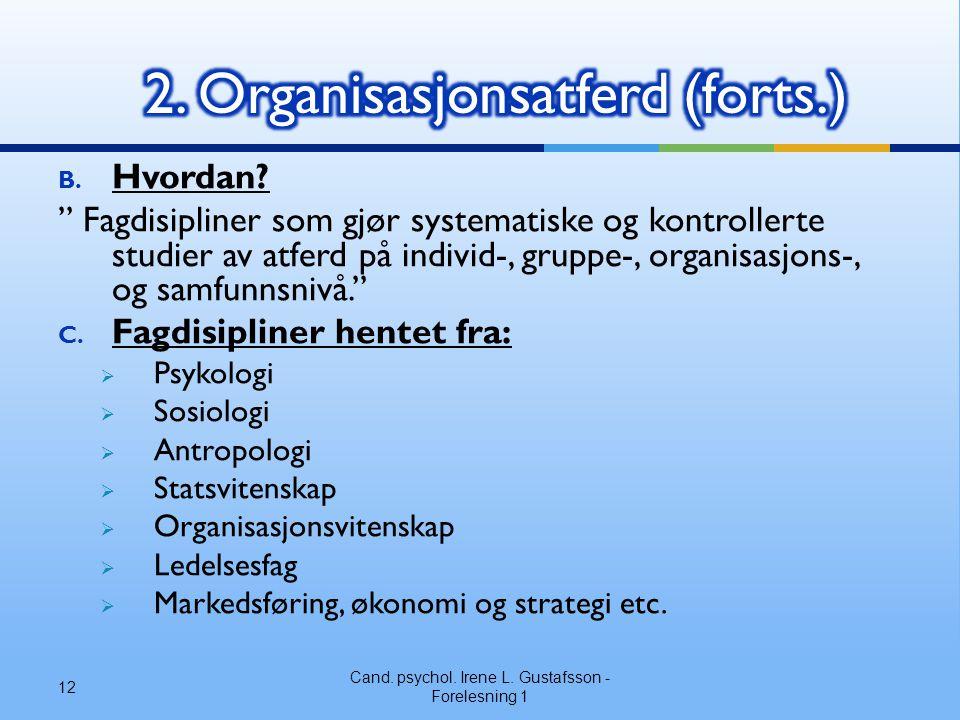 2. Organisasjonsatferd (forts.)