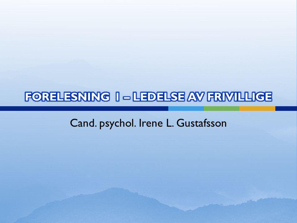 FORELESNING 1 – LEDELSE AV FRIVILLIGE