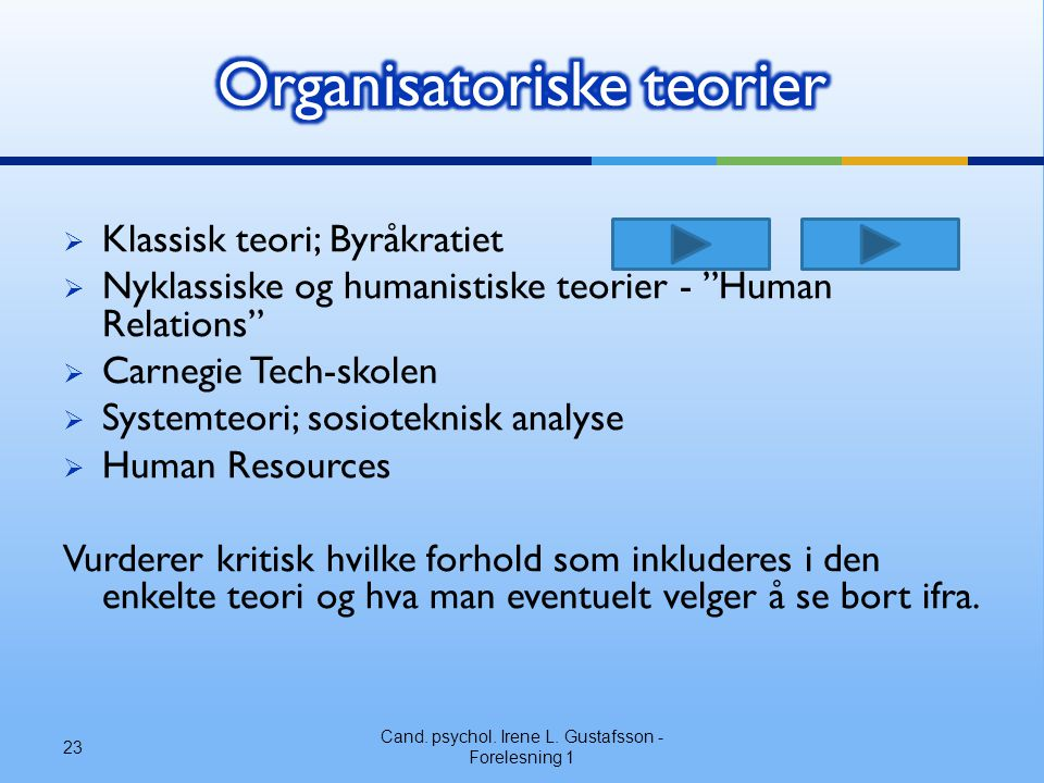 Organisatoriske teorier