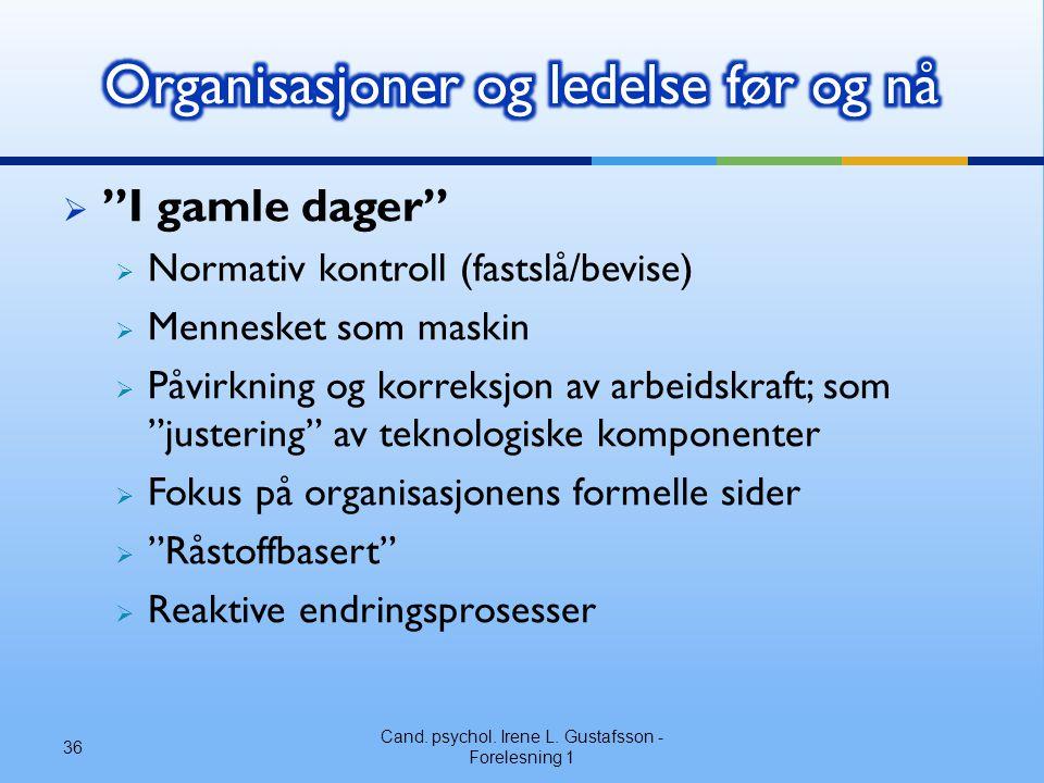 Organisasjoner og ledelse før og nå