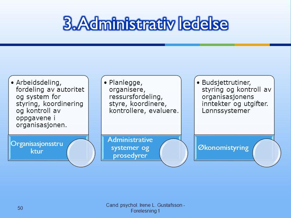 3. Administrativ ledelse